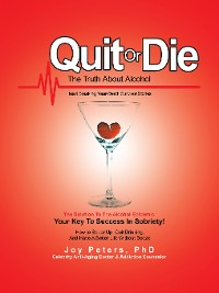 Cover Quit or Die the Truth About Alcohol