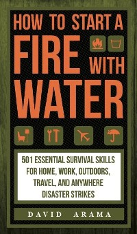 Cover How to Start a Fire with Water