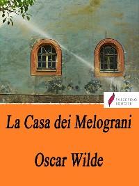 Cover La casa dei melograni