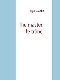 Cover The master- le trône