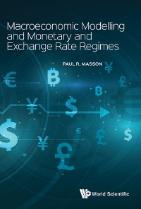 Cover Macroeconomic Modelling and Monetary and Exchange Rate Regimes