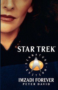 Cover Star Trek: Signature Edition: Imzadi Forever