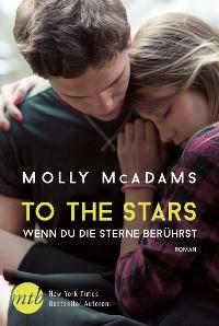 Cover To the Stars - Wenn du die Sterne berührst