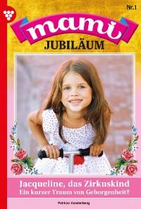 Cover Mami Jubiläum 1 – Familienroman