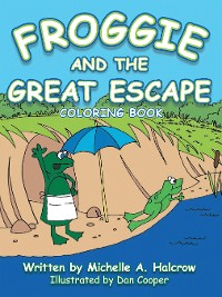 Cover Froggie and the Great Escape