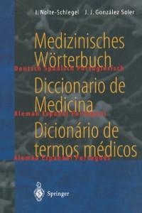 Cover Medizinisches Worterbuch / Diccionario de Medicina / Dicionario de termos medicos