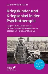 Cover Kriegskinder und Kriegsenkel in der Psychotherapie