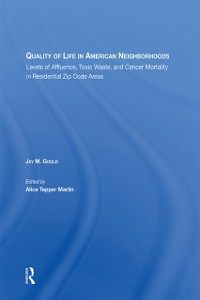 Cover Quality Of Life In American Neighborhoods