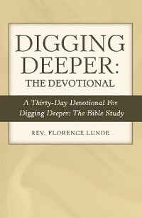 Cover Digging Deeper: the Devotional