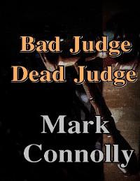 Cover Bad Judge Dead Judge