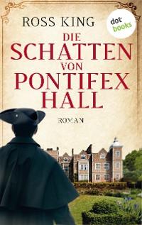 Cover Die Schatten von Pontifex Hall