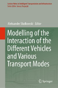 Cover Modelling of the Interaction of the Different Vehicles and Various Transport Modes