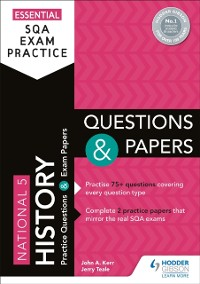 Cover Essential SQA Exam Practice: National 5 History Questions and Papers