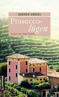 Cover Proseccolügen
