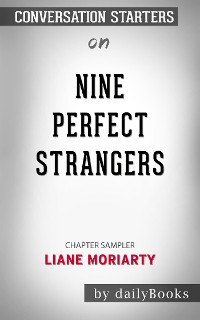 Cover Nine Perfect Strangers: by Liane Moriarty​​​​​​​ | Conversation Starters