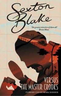Cover Sexton Blake versus the Master Crooks
