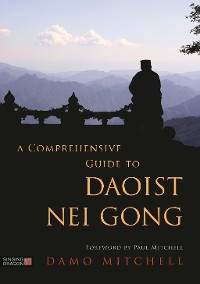 Cover A Comprehensive Guide to Daoist Nei Gong