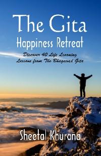 Cover The Gita Happiness Retreat