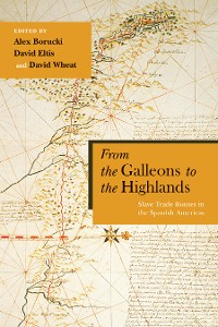 Cover From the Galleons to the Highlands