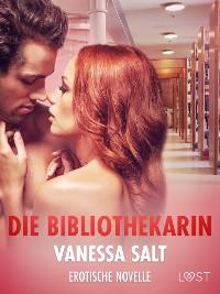 Cover Die Bibliothekarin - Erotische Novelle