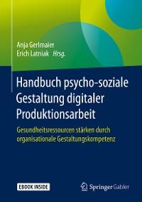 Cover Handbuch psycho-soziale Gestaltung digitaler Produktionsarbeit