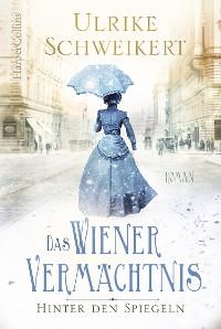 Cover Hinter den Spiegeln - Das Wiener Vermächtnis