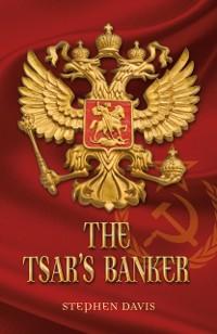 Cover Tsar's Banker