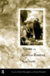 Cover Women and Slaves in Greco-Roman Culture