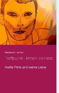 Cover Treffpunkt - Mitten ins Herz