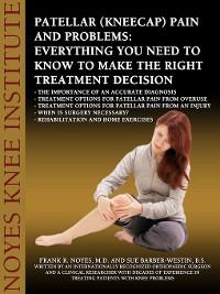 Cover Patellar (Kneecap) Pain and Problems
