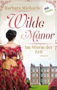 Cover Wilde Manor - Im Sturm der Zeit