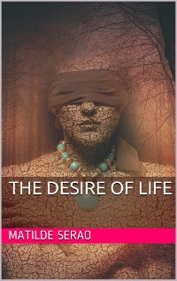 Cover The Desire of Life
