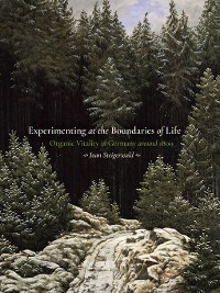 Cover Experimenting at the Boundaries of Life