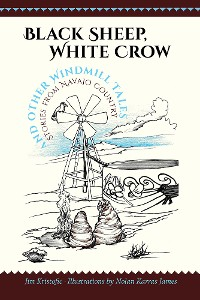 Cover Black Sheep, White Crow and Other Windmill Tales