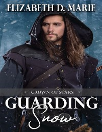Cover Crown of Stars: Guarding Snow