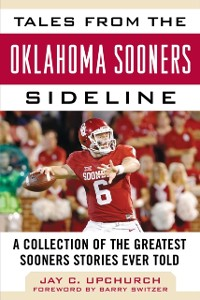 Cover Tales from the Oklahoma Sooners Sideline