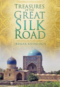Cover Treasures of the Great Silk Road