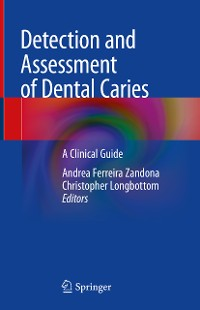Cover Detection and Assessment of Dental Caries