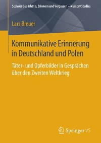 Cover Kommunikative Erinnerung in Deutschland und Polen