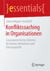 Cover Konfliktcoaching in Organisationen