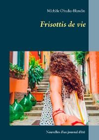 Cover Frisottis de vie