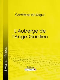 Cover L'Auberge de l'Ange-Gardien