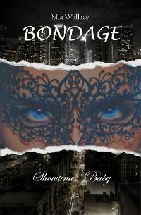 Cover Bondage - Showtime, Baby