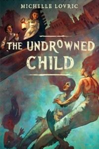 Cover Undrowned Child