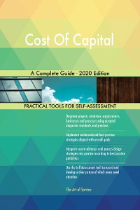 Cover Cost Of Capital A Complete Guide - 2020 Edition