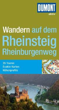 Cover DuMont Wanderführer Rheinsteig, Rheinburgenweg