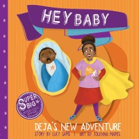 Cover Hey Baby - Deja's New Adventure