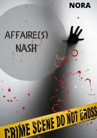 Cover Affaire(s) Nash