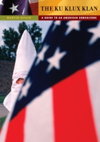 Cover Ku Klux Klan: A Guide to an American Subculture