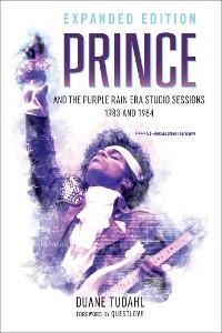 Cover Prince and the Purple Rain Era Studio Sessions